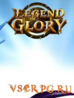 Постер игры Legend of Glory