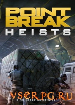 Постер игры PAYDAY 2: The Point Break Heists