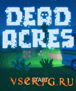 Постер игры Dead Acres