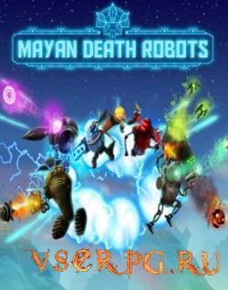 Постер игры Mayan Death Robots