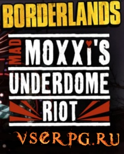 Постер игры Borderlands: Mad Moxxi's Underdome Riot