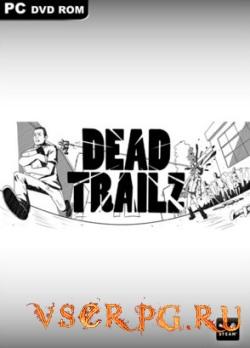 Постер игры Dead TrailZ