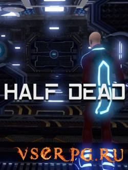 Постер игры Half dead