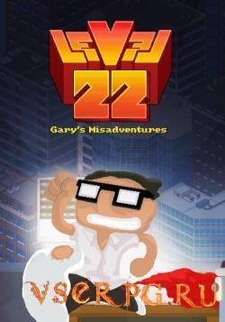 Постер игры Level 22 Gary's Misadventures