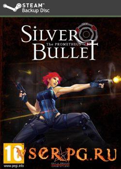 Постер игры Silver Bullet: Prometheus