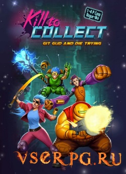 Постер игры Kill to Collect