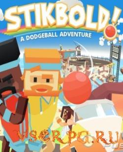 Постер игры Stikbold A Dodgeball Adventure
