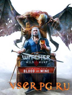 Постер Witcher 3: Wild Hunt - Blood and Wine