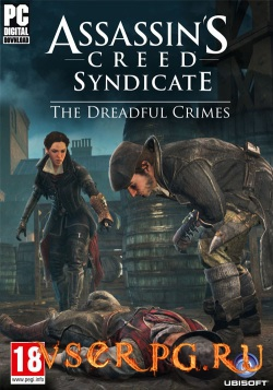 Постер игры Assassin's Creed Syndicate: The Dreadful Crimes