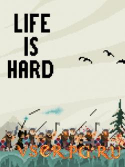 Постер игры Life is Hard