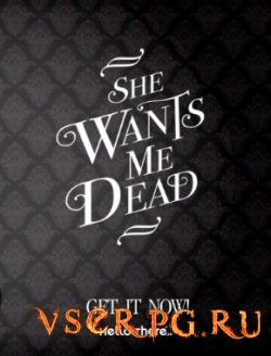 Постер игры She Wants Me Dead