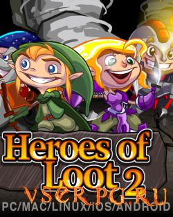 Постер игры Heroes of Loot 2