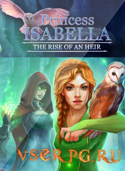Постер игры Princess Isabella: The Rise of an Heir