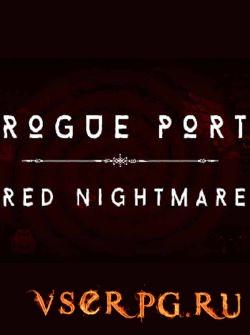Постер игры Rogue Port Red Nightmare