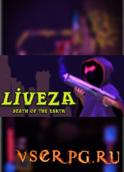 Постер игры Liveza: Death of the Earth