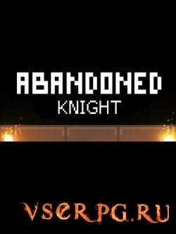 Постер игры Abandoned Knight