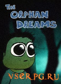 Постер игры The Orphan Dreams