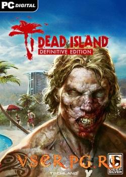Постер игры Dead Island Definitive Edition