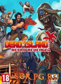 Постер игры Dead Island Retro Revenge