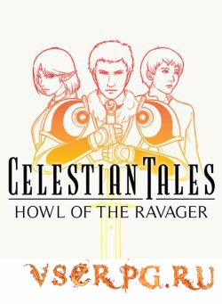Постер Celestian Tales: Old North - Howl of the Ravager