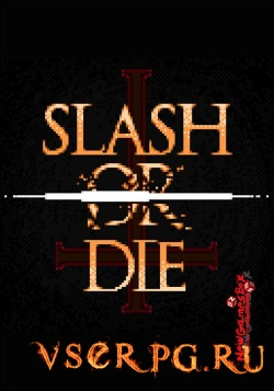 Постер игры Slash or Die