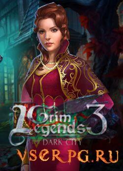 Постер игры Мрачные легенды 3: Темный город / Grim Legends 3: The Dark City