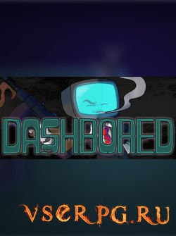 Постер игры DashBored