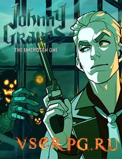 Постер игры Johnny Graves—The Unchosen One