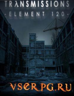 Постер игры Transmissions: Element 120