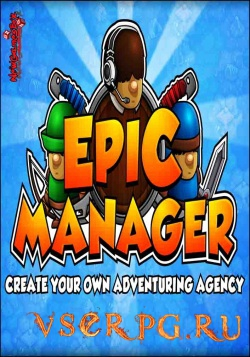 Постер игры Epic Manager: Create Your Own Adventuring Agency