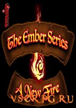 Постер игры The Ember Series: A New Fire
