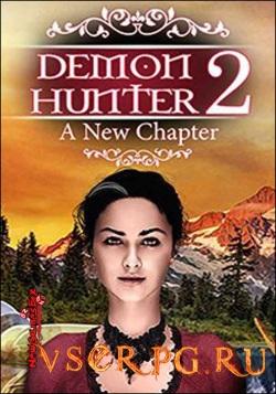 Постер игры Demon Hunter 2: New Chapter / Охотник на демонов 2: Новая глава