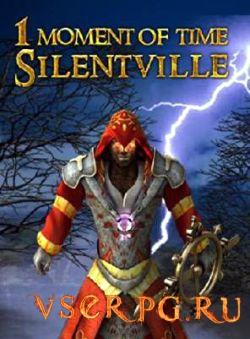 Постер игры 1 Moment Of Time: Silentville / Сайлентвиль
