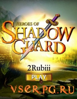 Постер игры Heroes of Shadow Guard