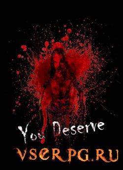 Постер игры You Deserve (2016)
