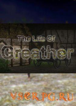 Постер игры The Life Of Greather