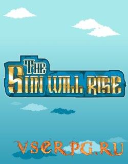 Постер игры The Sun Will Rise