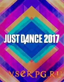 Постер игры Just Dance 2017