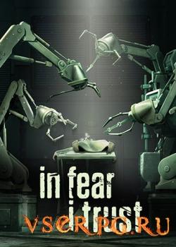 Постер In Fear I Trust