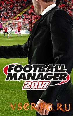 Постер игры Football Manager 2017