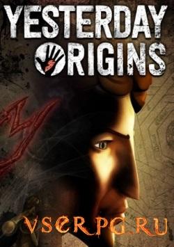 Постер игры Yesterday Origins