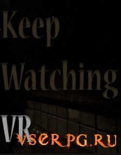 Постер игры Keep Watching VR