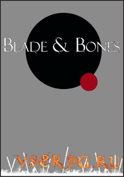 Постер игры Blade & Bones