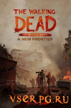 Постер игры The Walking Dead: A New Frontier