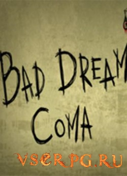 Постер игры Bad Dream: Coma