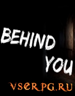 Постер игры Behind You