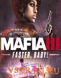 Постер Mafia 3 Faster Baby