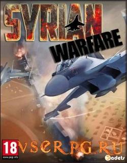 Постер игры Syrian Warfare / Сирия: Русская буря