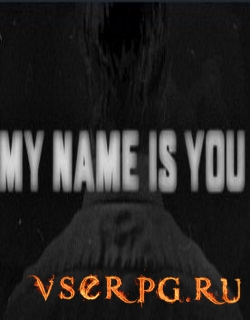 Постер игры My Name is You