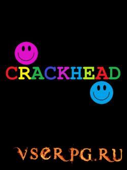Постер игры CRACKHEAD
